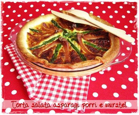 Torta salata asparagi porri e wurstel