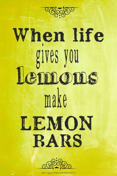 Lemon bars - barrette al limone - quotes