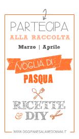http://www.oggipanesalamedomani.it/2014/03/10/voglia-di-pasqua-ricette-e-diy/
