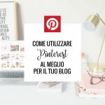 Come usare Pinterest per il tuo food blog e per il tuo business