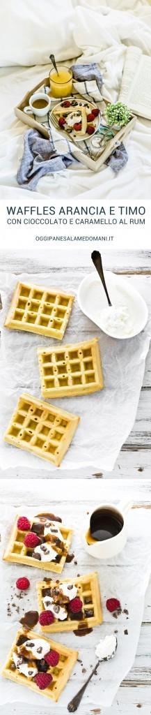 orange thyme waffles recipe with rum caramel sauce and chocolate - waffles arancia e timo - waffles recipe - salsa al caramello al rum - rum caramel sauce recipe - fresco spalmabile Nonno Nanni -