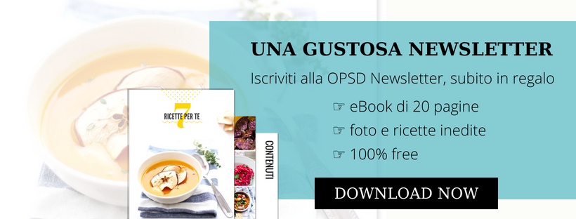 Iscriviti ora alla gustosa OPSD Newsletter