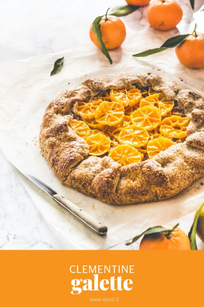 Citrus galette - Clementine galette recipes - Ricetta Galette alle clementine - Galette alle clementine
