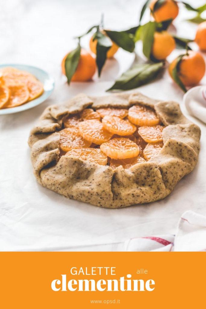 Citrus galette - Fruit galette - Clementine galette recipes - Ricetta Galette alle clementine - Galette alle clementine - Galette alla frutta